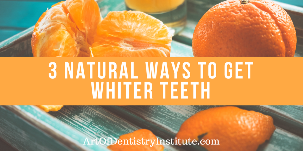 3 Natural Ways to Get Whiter Teeth