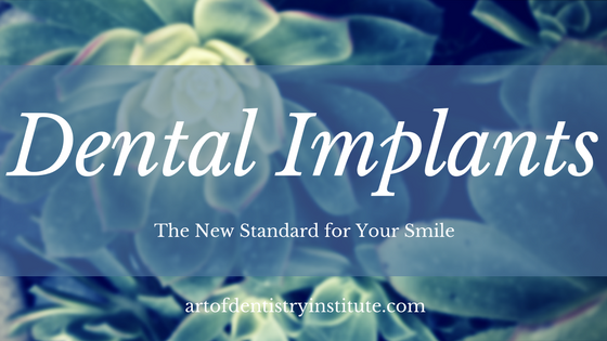 Dental Implants - Standard for your smile