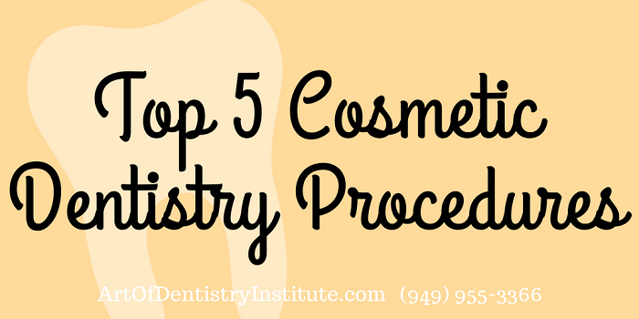 Top 5 Cosmetic Dentistry Procedures